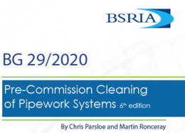 The BSRIA 6th Edition Pre-commissioning Cleaning Guide Is Out- BG 29/2020 -  What You Should Know